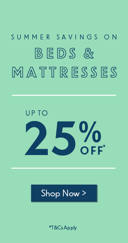 Up to 25% off beds and mattresses now on