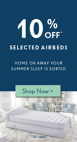 Home or away your summer sleep is sorted | 10% off selected airbeds