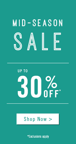 Mid-Season Sale Now On | Up to 30% off