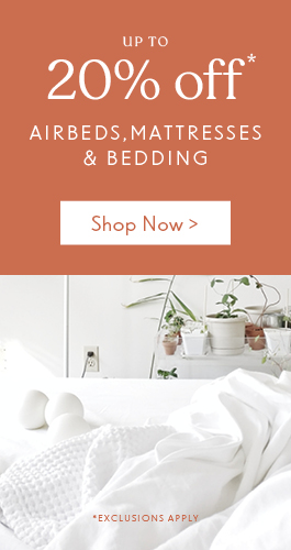 Enjoy up to 20% off Airbeds, Mattresses & Bedding